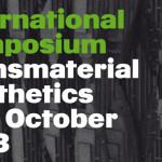 Symposium Transmaterial Aesthetics in Berlin